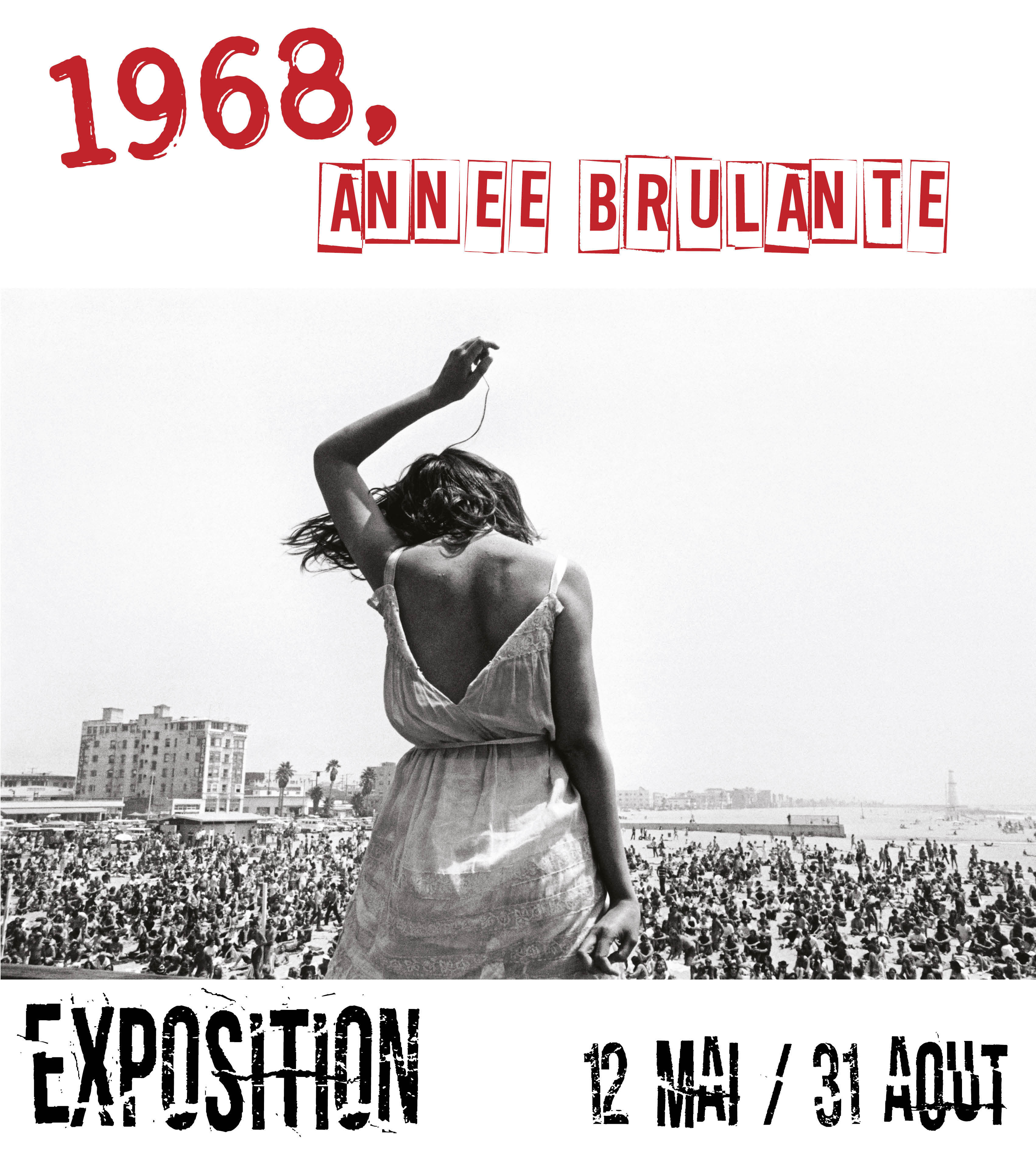 1968, DANS LE MONDE : ANNEE BRULANTE